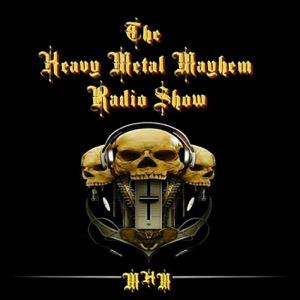 The Heavy Metal Mayhem Radio Show! ™