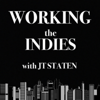 Working The Indies with JT Staten podcast