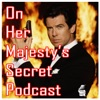 On Her Majesty's Secret Podcast artwork