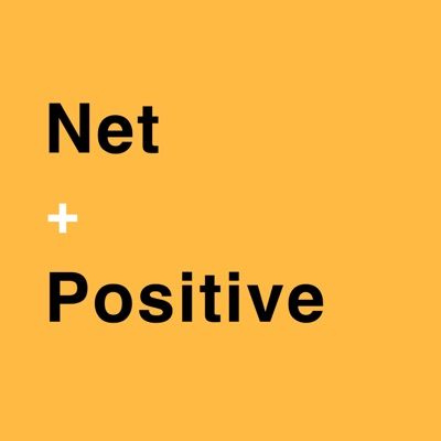 Net Positive with Blake Emal