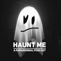 Haunt Me podcast