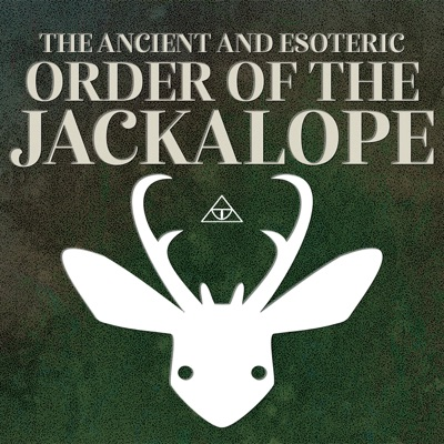 The Ancient and Esoteric Order of the Jackalope