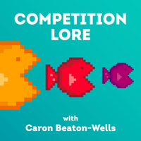 Competition Lore Podcast podcast