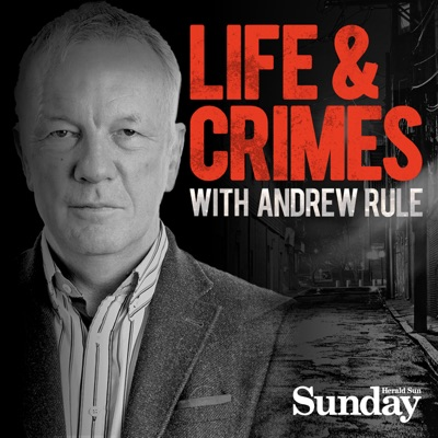 Life and Crimes with Andrew Rule:Herald Sun