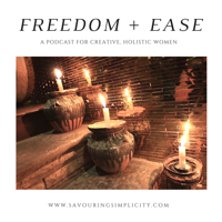 Freedom+Ease podcast
