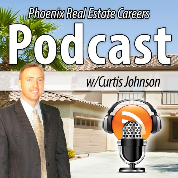 Phoenix Real Estate Careers with Curtis Johnson