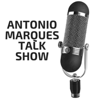Antonio Marques Talk Show podcast