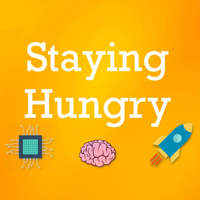 Staying Hungry podcast