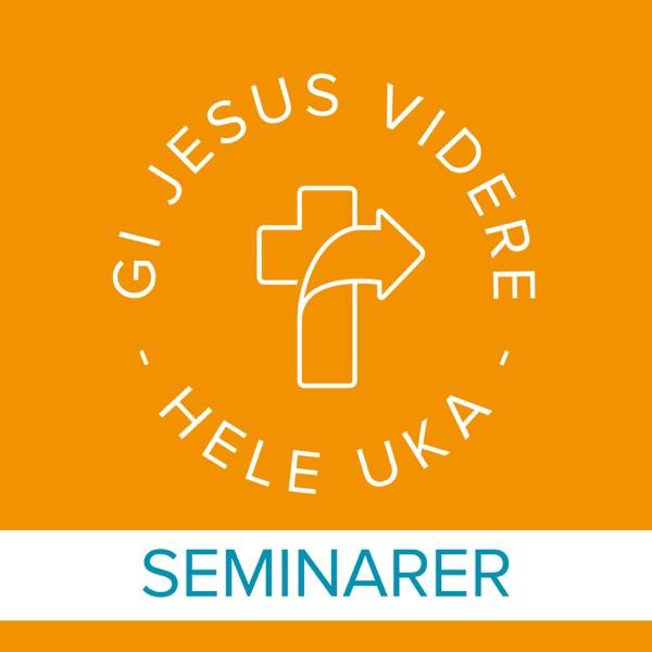 Gi Jesus videre - Seminarer