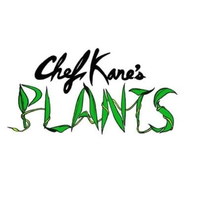 Chef Kanes Plants Podcast