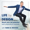 Life By Design with Tarek El Moussa artwork