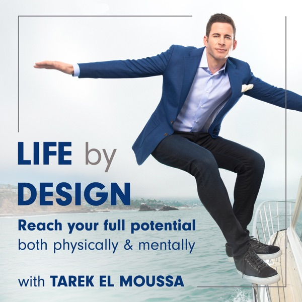 Life By Design with Tarek El Moussa