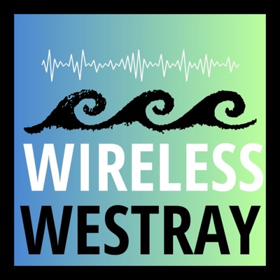 Wireless Westray