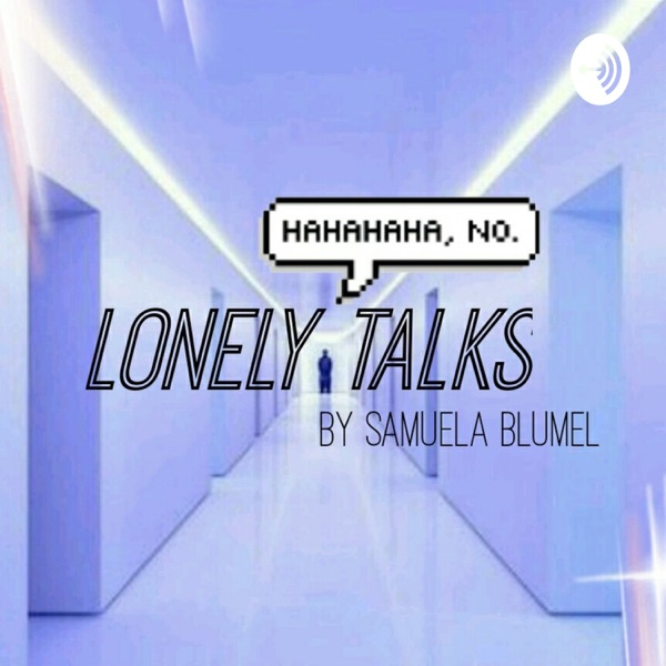 Lonely Talks