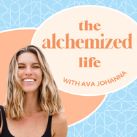 The Alchemized Life podcast