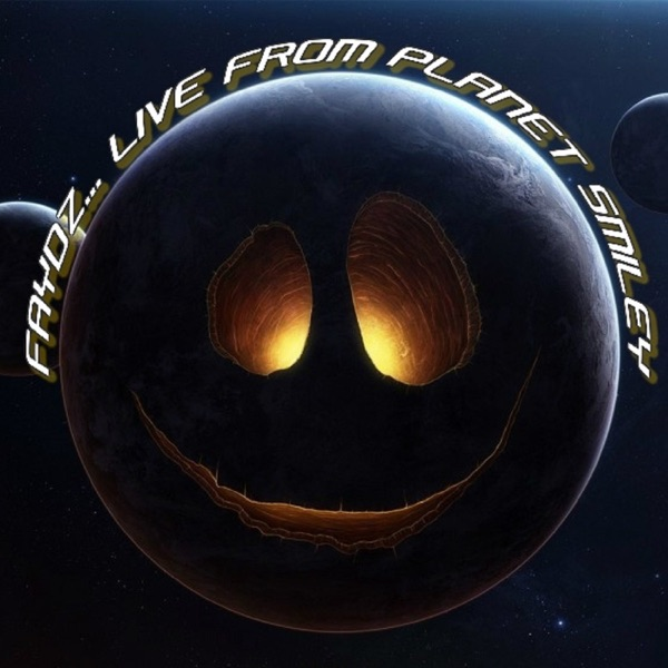 FAYDZ... Live From Planet Smiley