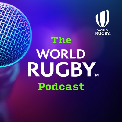 The World Rugby Podcast:World Rugby