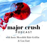 Major Crush podcast