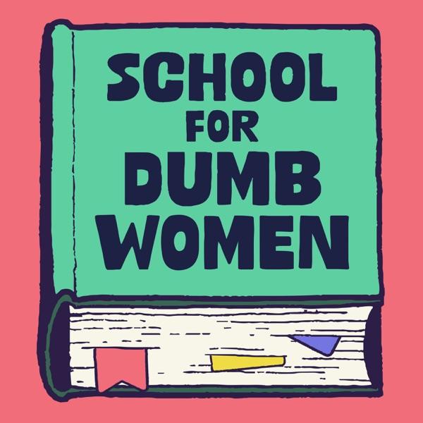 The School for Dumb Women