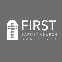 First Baptist Church Vancouver Sermon Podcast podcast