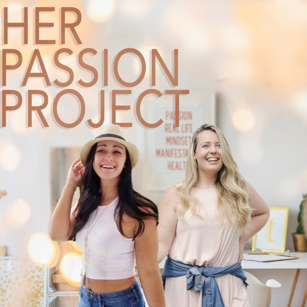 Her Passion Project | Mindset | Health | Manifestation | Comedy | Girl Power