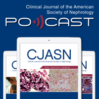 Clinical Journal of the American Society of Nephrology (CJASN) podcast