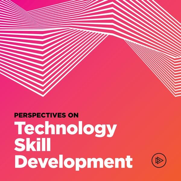 Perspectives on Technology Skill Development [Audiobook]