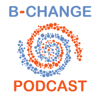 B-Change podcast