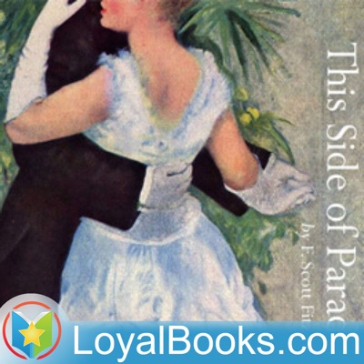 This Side of Paradise by F. Scott Fitzgerald:Loyal Books