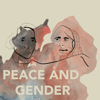 Podcast cover art for Peace and Gender