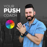 Your PUSH Coach podcast