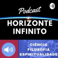Horizonte Infinito Podcast podcast