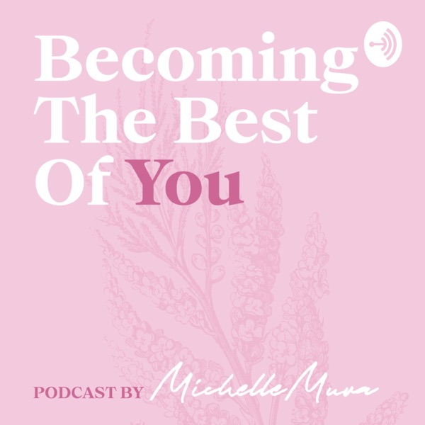 Becoming The Best Of You