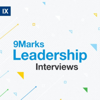 Leadership Interviews with Mark Dever podcast