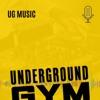 Underground Gym Music