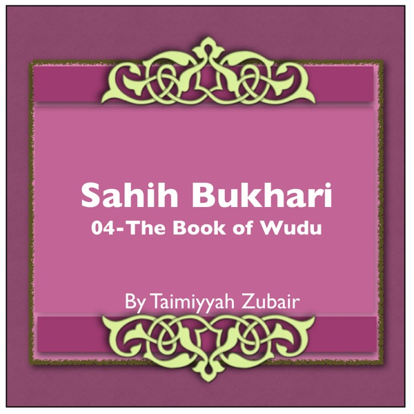 Sahih Bukhari The Book Of Wudu