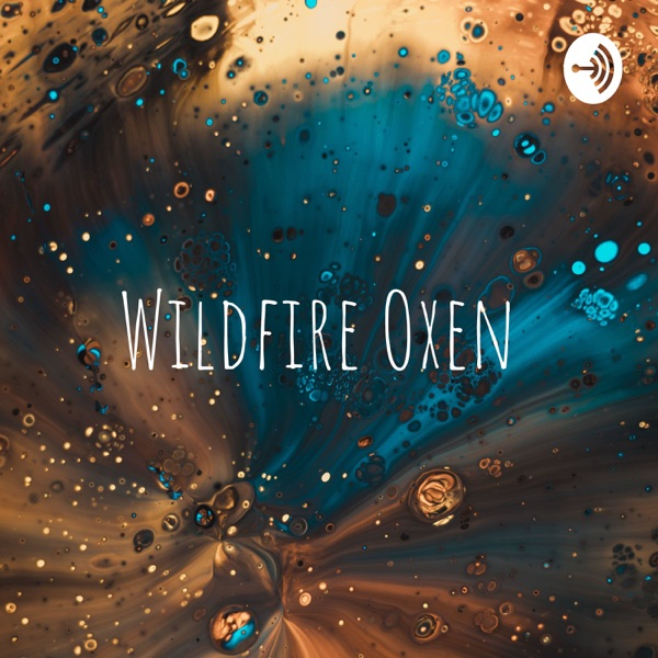 Wildfire Oxen