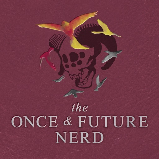 Cover image of The Once And Future Nerd