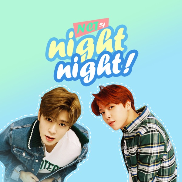 (월) NCT의 night night! - Talk To 엔나나