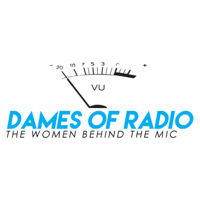 Dames of Radio: The Women Behind the Mic podcast