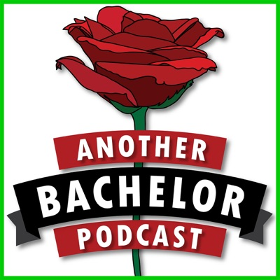 Another Bachelor Podcast:Another Podcast Network