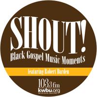 Shout! Black Gospel Music Moments podcast