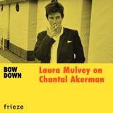Laura Mulvey on Chantal Akerman