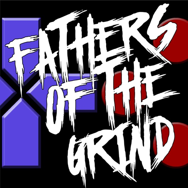 Fathers of the Grind