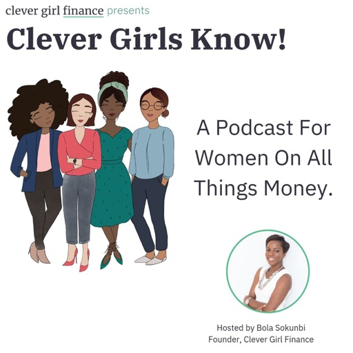 Cover image of The Clever Girls Know Podcast