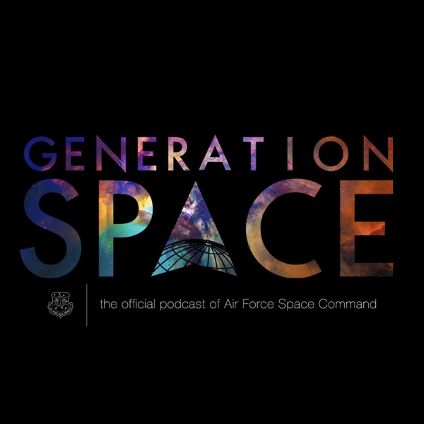 Generation Space: The Official Podcast of Air Force Space Command