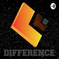Difference podcast