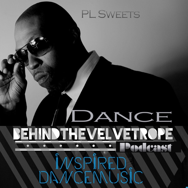 Dance Behind the Velvet Rope with PL Sweets