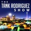 The Tank Rodriguez Show artwork