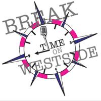 Break Time on Westside podcast